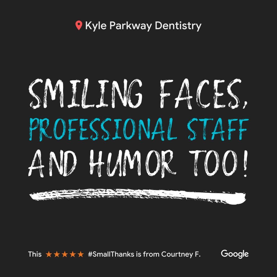 Patient reviews Kyle Dentist